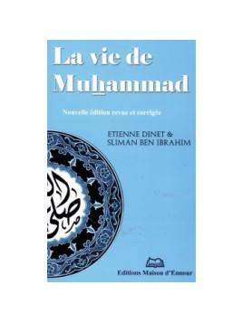 La vie de Muhammad - Etienne Dinet & Sliman Ben Ibrahima - Edition Ennour