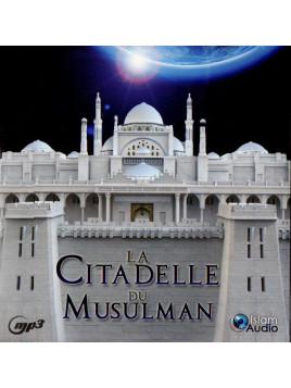 La Citadelle du Musulman- cd - Islam Audio