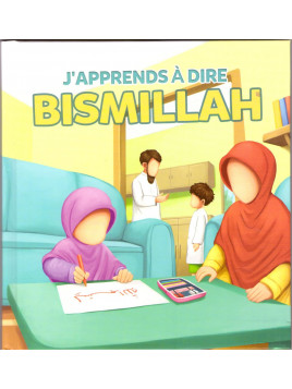 J'apprends à dire Bismillah - Edition Muslim Kids