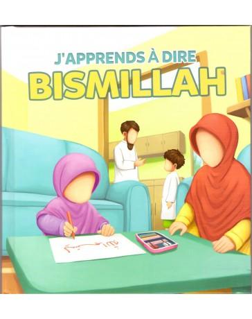 J'apprends à dire Bismillah - Edition Muslim Kids