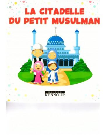 La citadelle du Petit Musulman - Ennour