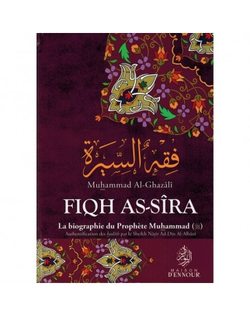 Fiqh As-sîra - La biographie du Prophète Muhammad (PSL)