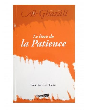 Le livre de la patience - Al Ghazali - Edition Iqra