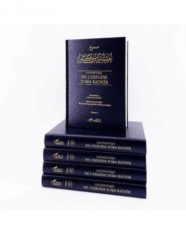 L'Authentique de L'Exégèse D'Ibn Kathîr (Sahîh Tafsîr Ibn Kathîr) - 5 Volumes - Éditions Tawbah