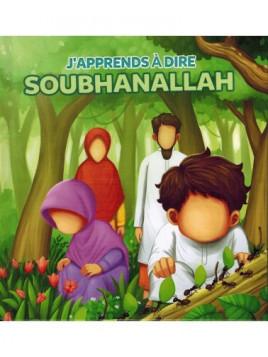 J'apprends à dire SubhanAllah - Muslim Kids