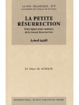 La Petite Résurrection - Série: la Foi islamique 5/8 - Editions IIPH