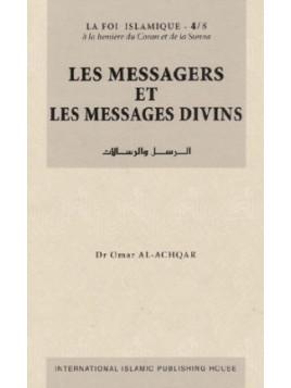 Les Messagers et les Messages divins - Série: la Foi islamique 4/8
