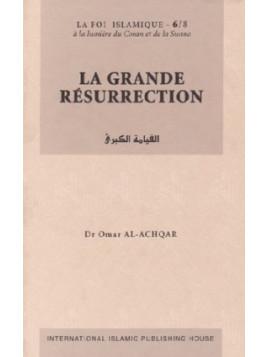La Grande Résurrection - Série: la Foi islamique 6/8 - Editions IIPH