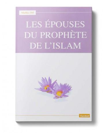 Les épouses du Prophète - Malika Dif - Editions Tawhid