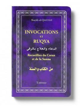 Invocations et Ruqya - Qahtani - Tawhid